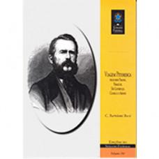 Viagem pitoresca pelos rios Paraná, Paraguai, São Lourenço, Cuiabá e o Arinos (vol. 101)